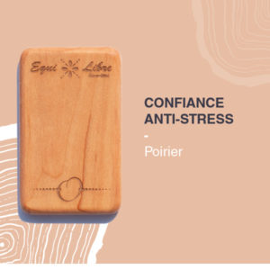 Confiance, anti-stress – POIRIER